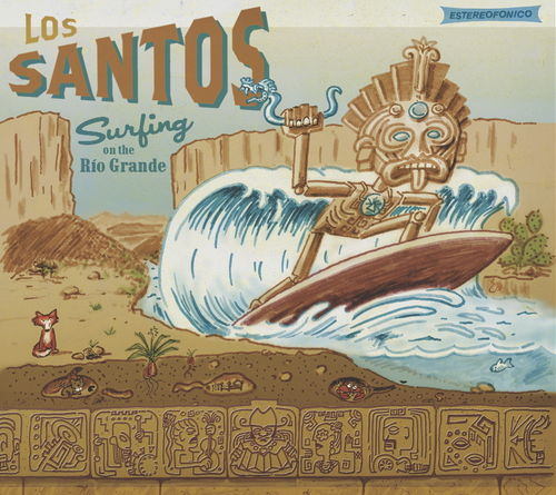 "Los Santos ""Surfing on the Rio Grande""  (2014)"