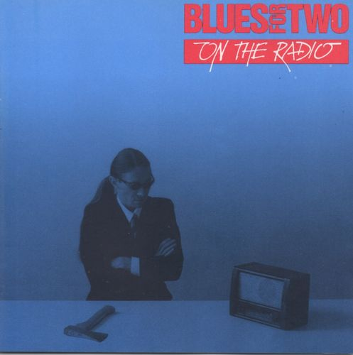 "Blues For Two ""On The Radio""  (1992)"